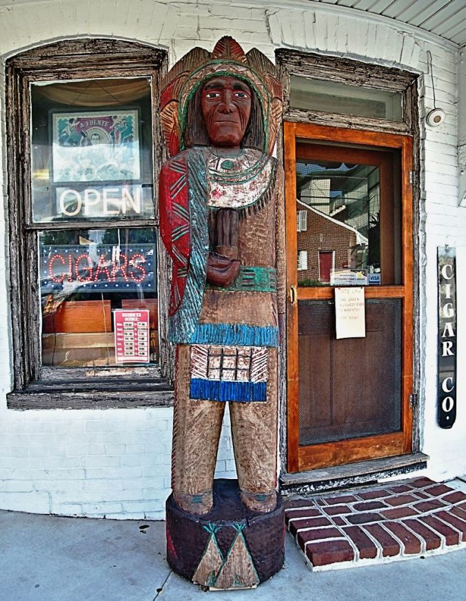 "I've never seen an actual ""cigar store Indian."" Heard about them, but never seen one."