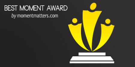 The Best Moment Award - April 2013 from Mike Smith