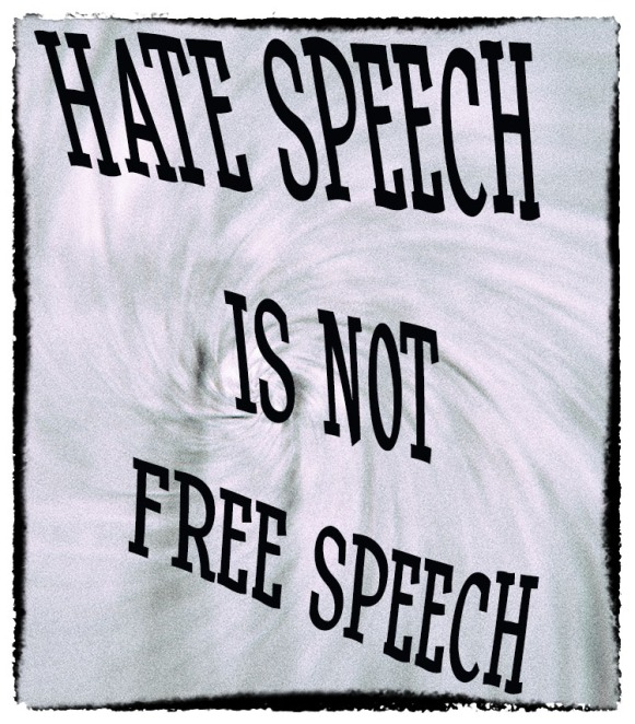 hate speech should not tolerated What one considers hate speech another does not for this reason, we have free speech in the usa the quickest way for a nation to lose their freedom is to.