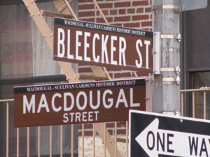 Bleecker and MacDougal