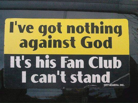 got nothing against God