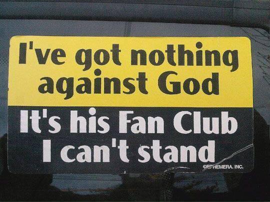 got nothing against God
