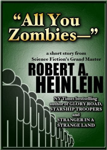 Heinlein All You Zombies