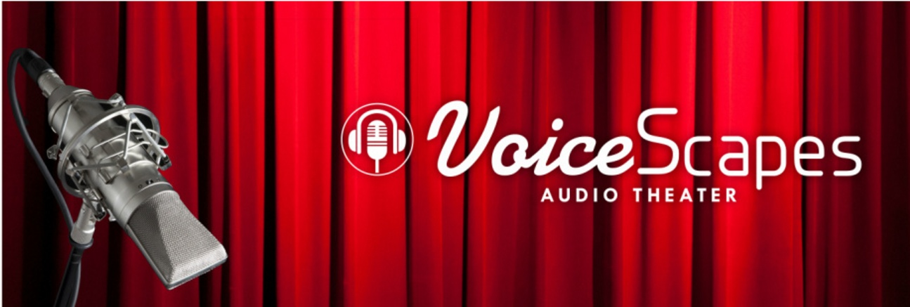 VoiceScapes Audio Theater - Tom & Ellin Curley