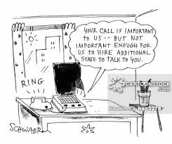 Cartoon - Your call is important to us